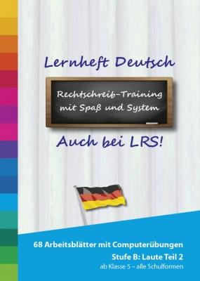 Rechtschreibung Übungsheft und Lernprogramm Deutsch Stufe B – Laute 2